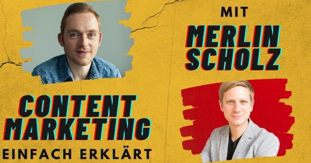 Content Marketing einfach erklärt mit Merlin Scholz